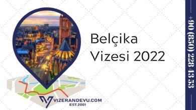 Belçika Vizesi 2022