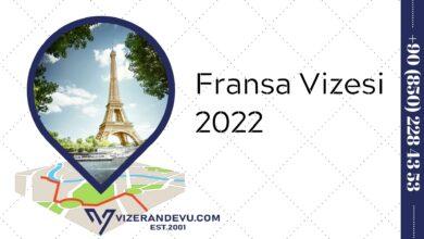 Fransa Vizesi 2022