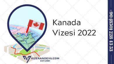Kanada Vizesi 2022